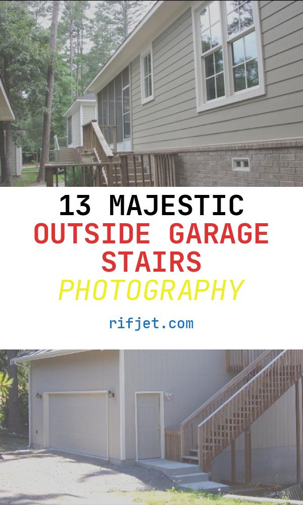 13 Majestic Outside Garage Stairs Photography