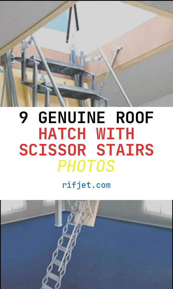 Roof Hatch with Scissor Stairs Fresh 1000 Images About Roof Hatch Door On Pinterest