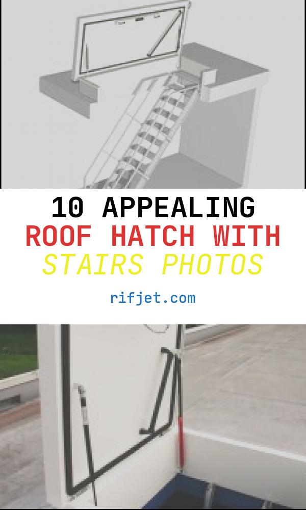 Roof Hatch with Stairs Best Of Roof Hatch with Retractable Ladder Roof Access Ideas Hatch