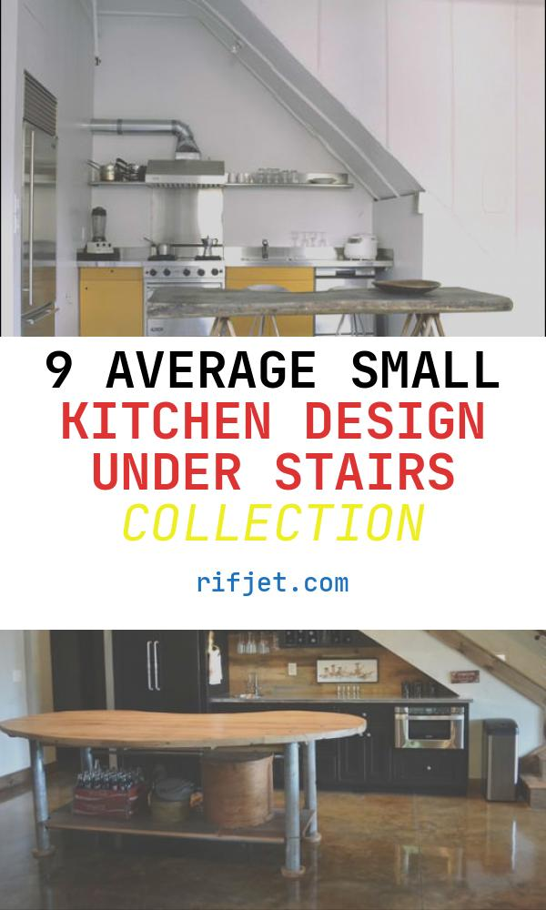 Small Kitchen Design Under Stairs New 35 Clever and Stylish Small Kitchen Design Ideas Decoholic