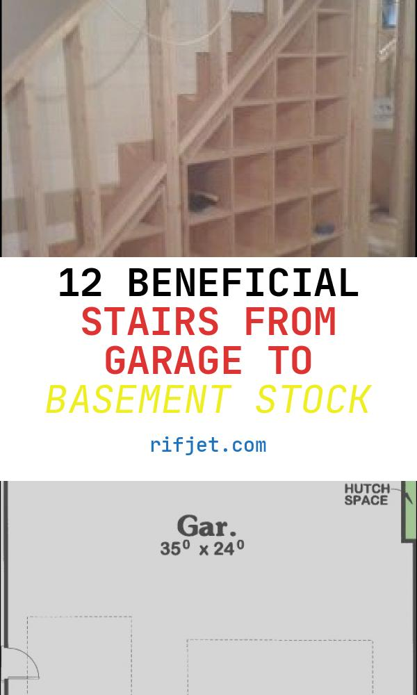 12 Beneficial Stairs From Garage to Basement Stock