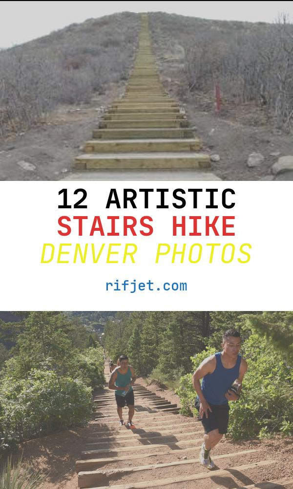 12 Artistic Stairs Hike Denver Photos