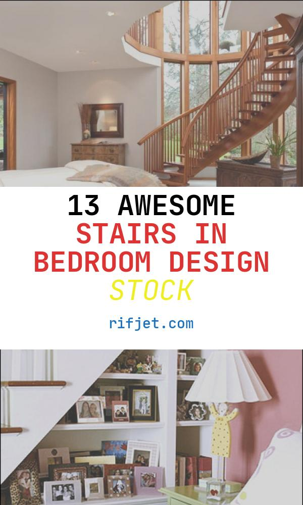 13 Awesome Stairs In Bedroom Design Stock