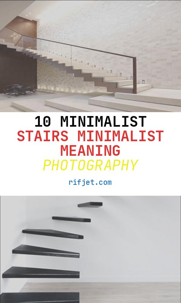 Stairs Minimalist Meaning Unique Minimalist Stairs Design Ideas