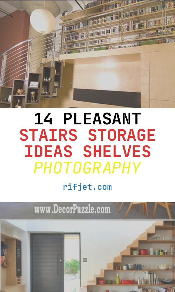 14 Pleasant Stairs Storage Ideas Shelves Photography