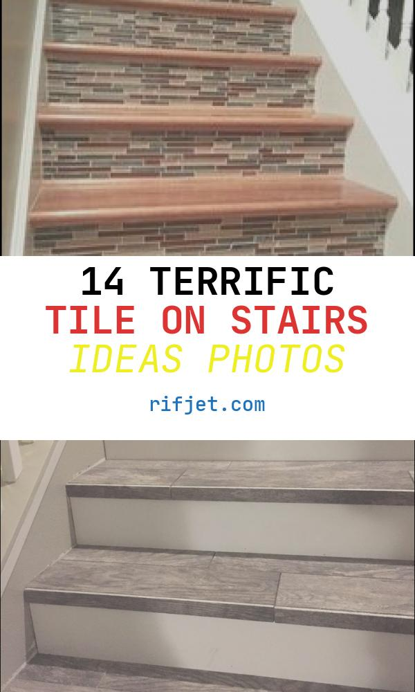 14 Terrific Tile On Stairs Ideas Photos