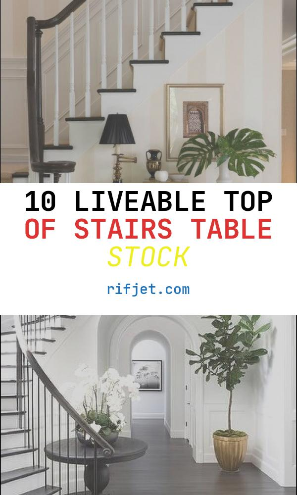 Top Of Stairs Table Lovely 171 Best Stairways and Foyers Images On Pinterest