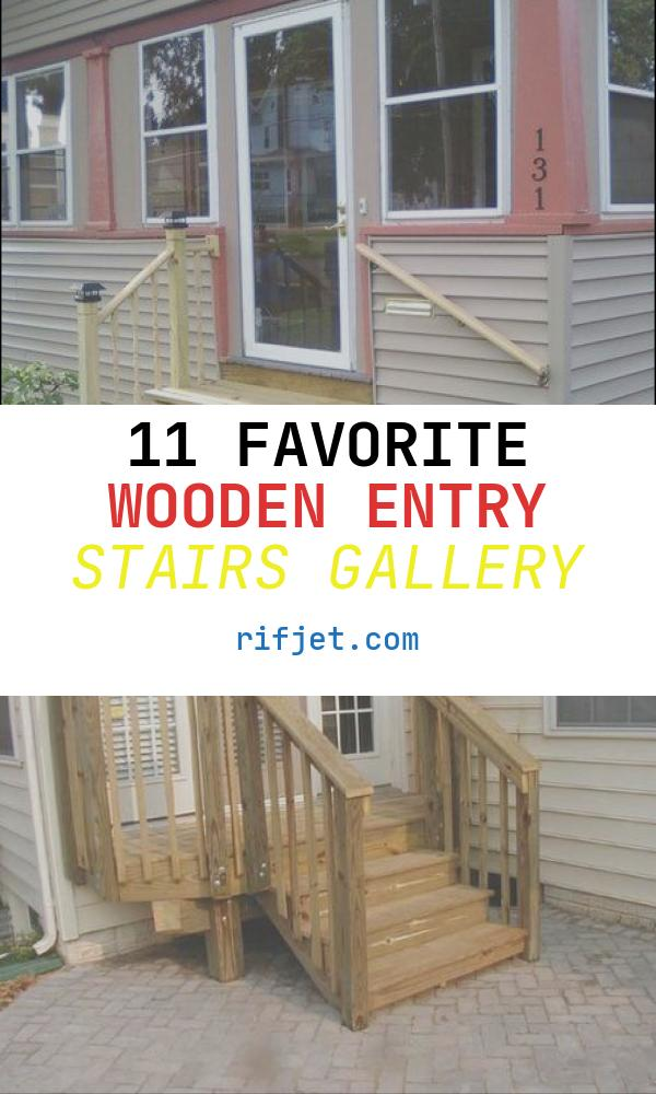 Wooden Entry Stairs Best Of 73 Best Images About Entry Way Steps On Pinterest