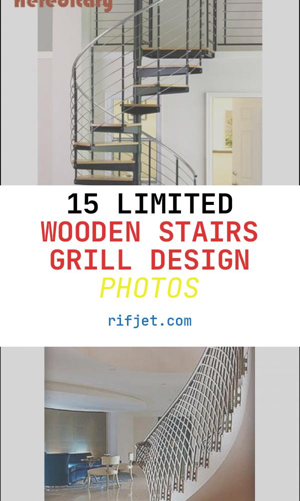 15 Limited Wooden Stairs Grill Design Photos