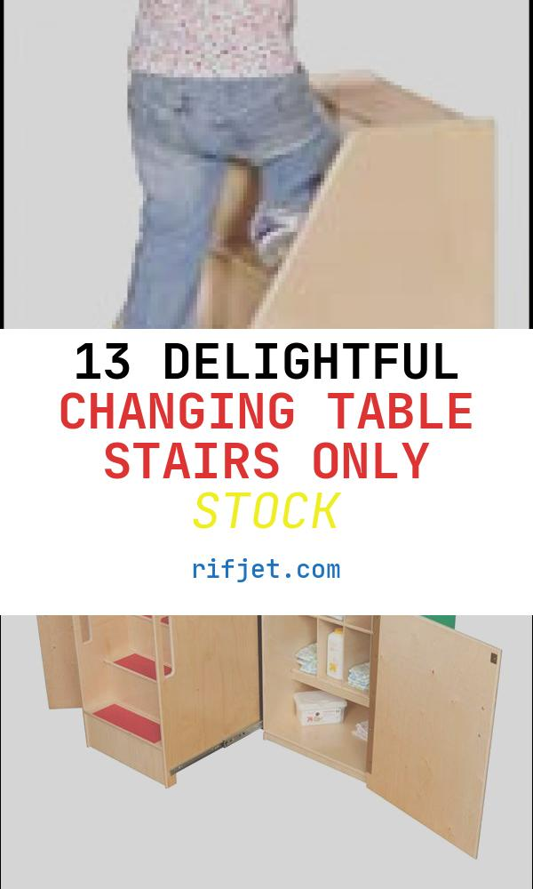 13 Delightful Changing Table Stairs Only Stock