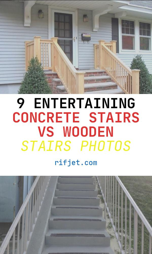 Concrete Stairs Vs Wooden Stairs Fresh Would Consider Landing Stairs In Brick Cement Cost