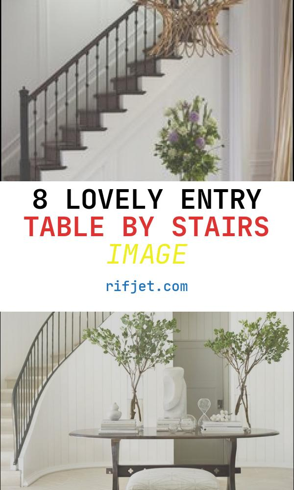 8 Lovely Entry Table by Stairs Image