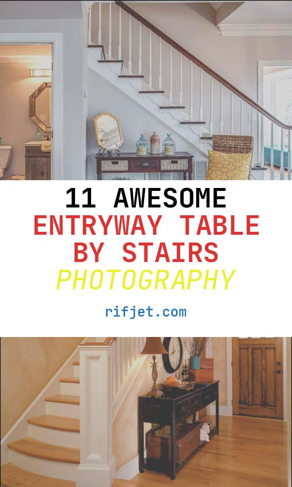 Entryway Table by Stairs Lovely Entryway with Wooden Accents Front Entry Ideas 18