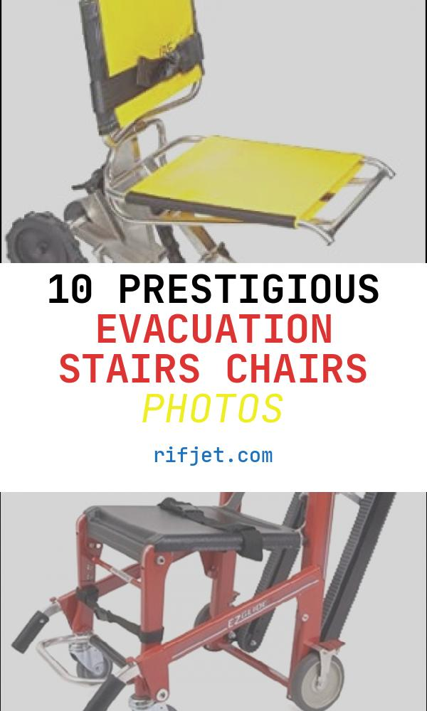 10 Prestigious Evacuation Stairs Chairs Photos