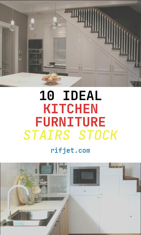 10 Ideal Kitchen Furniture Stairs Stock
