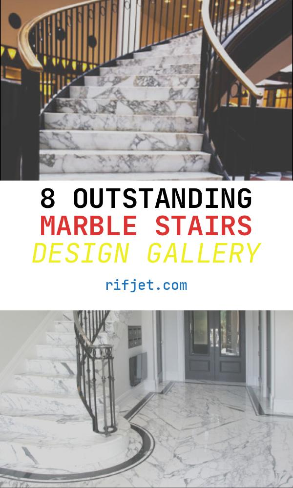 8 Outstanding Marble Stairs Design Gallery