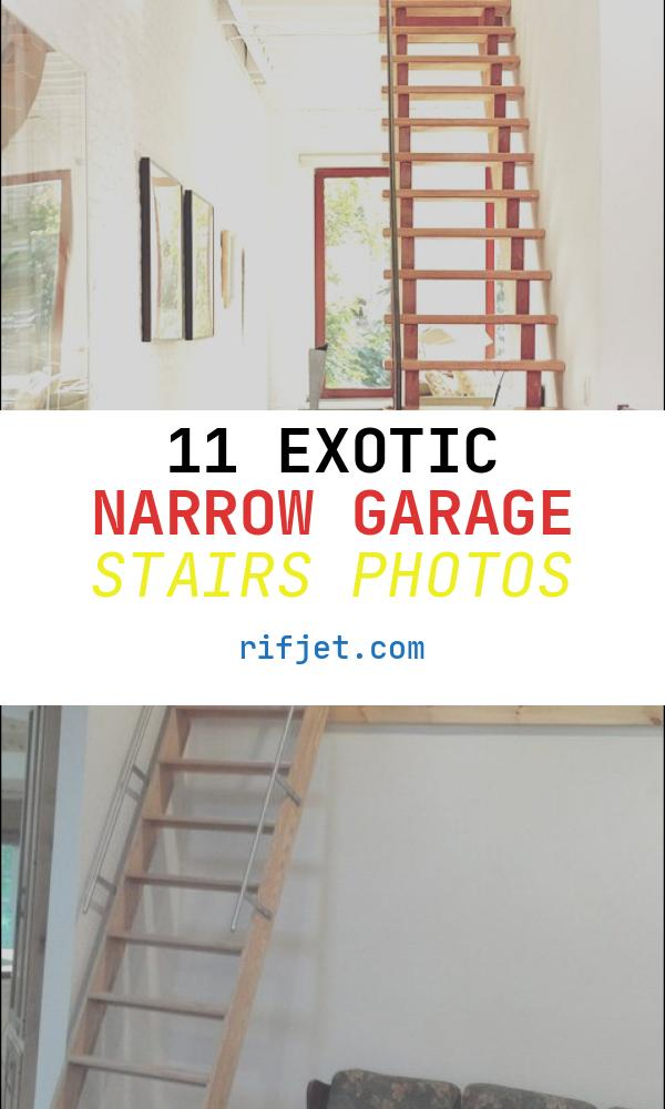 Narrow Garage Stairs Luxury Want these Steps In My Garage Up to the attic too Old to