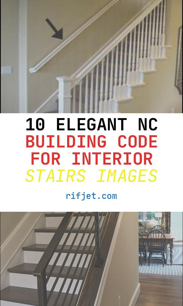 Nc Building Code for Interior Stairs Elegant 1000 Images About Railings On Pinterest
