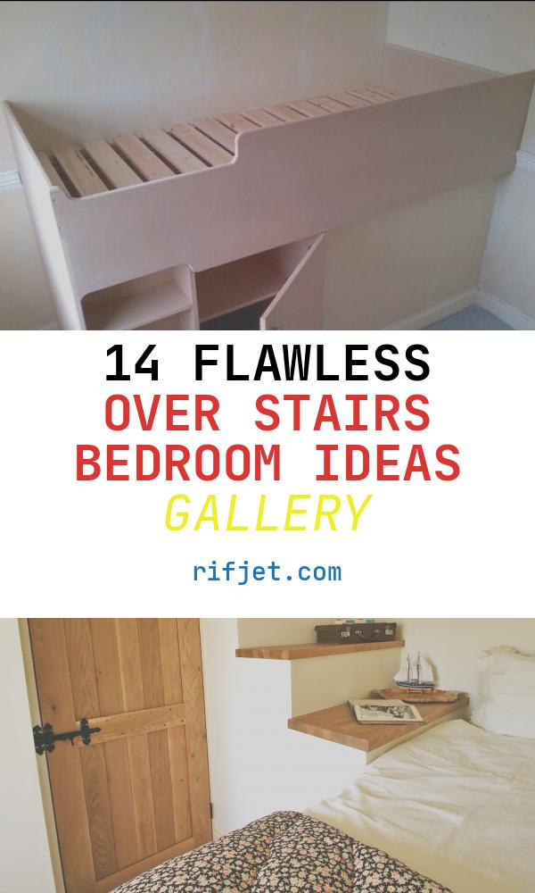 14 Flawless Over Stairs Bedroom Ideas Gallery