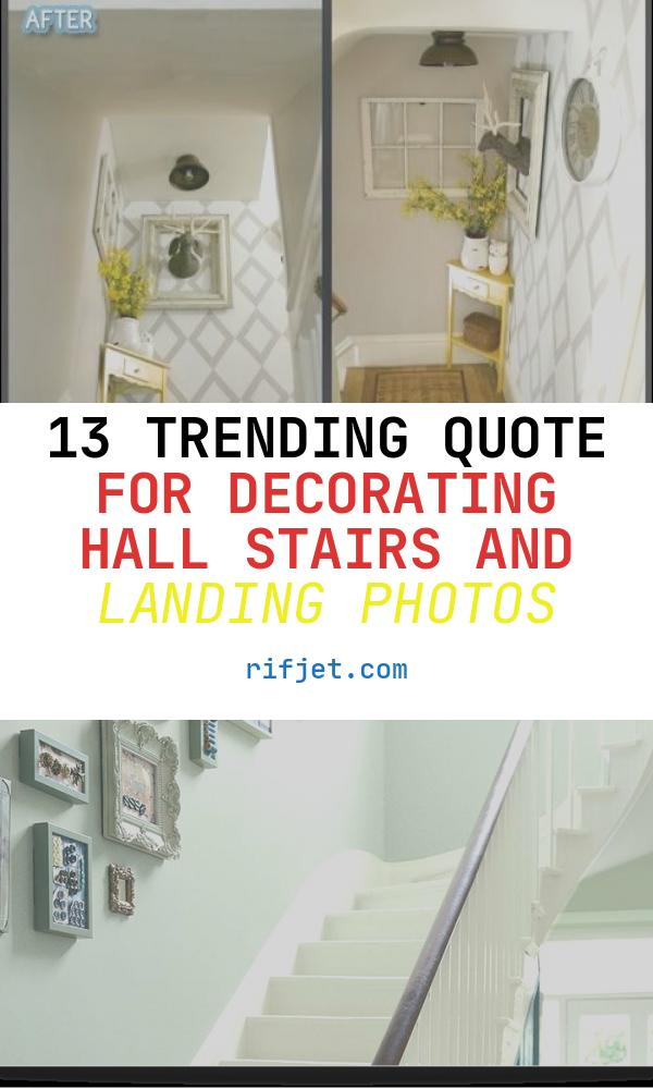 13 Trending Quote for Decorating Hall Stairs and Landing Photos