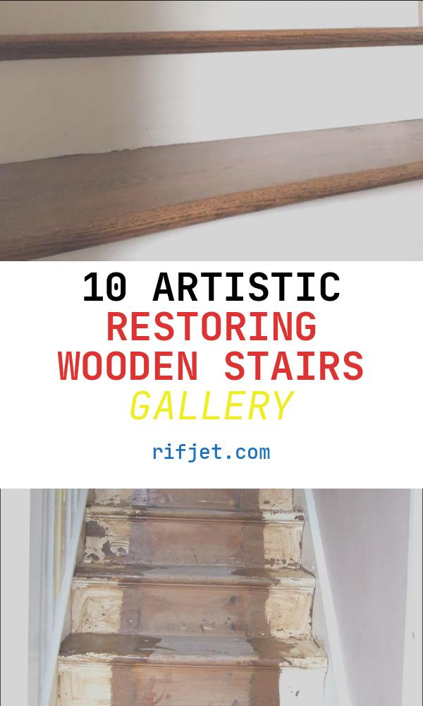 Restoring Wooden Stairs Fresh Wood Stairs Restoration Rhwoodfloors