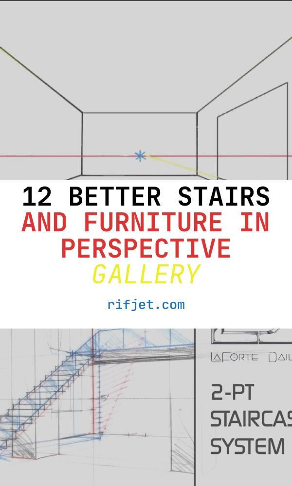 12 Better Stairs and Furniture In Perspective Gallery