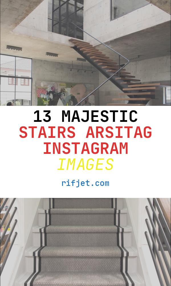 Stairs Arsitag Instagram Awesome 13 Mil Curtidas 29 Entários Archdaily ? Archdaily