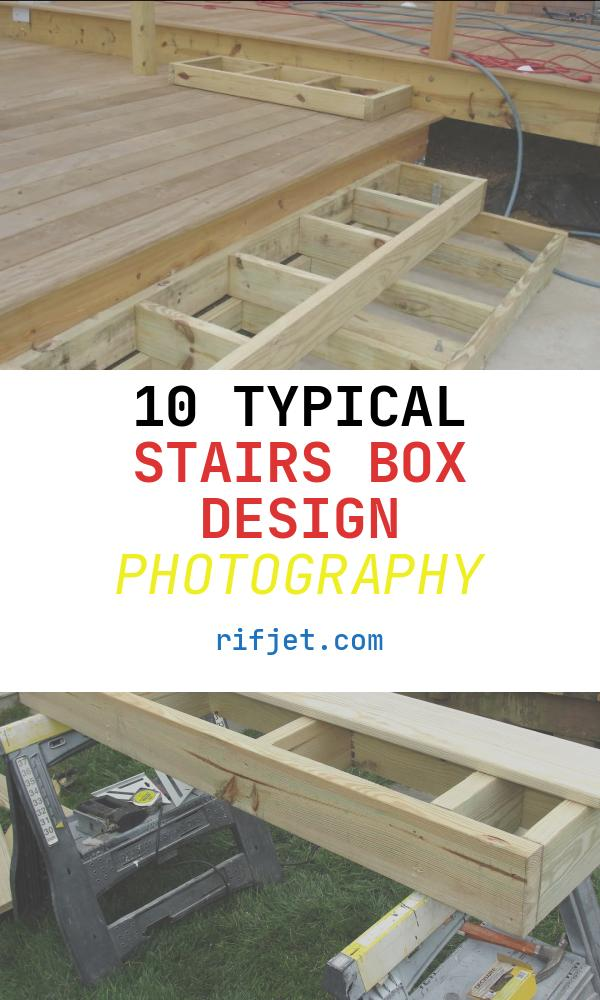 Stairs Box Design Fresh Deck Stairs Landing with Box