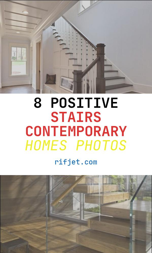 8 Positive Stairs Contemporary Homes Photos