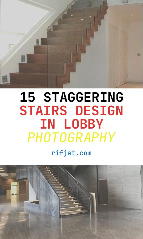 Stairs Design In Lobby Best Of 17 Best Images About Lobby Design Ideas On Pinterest