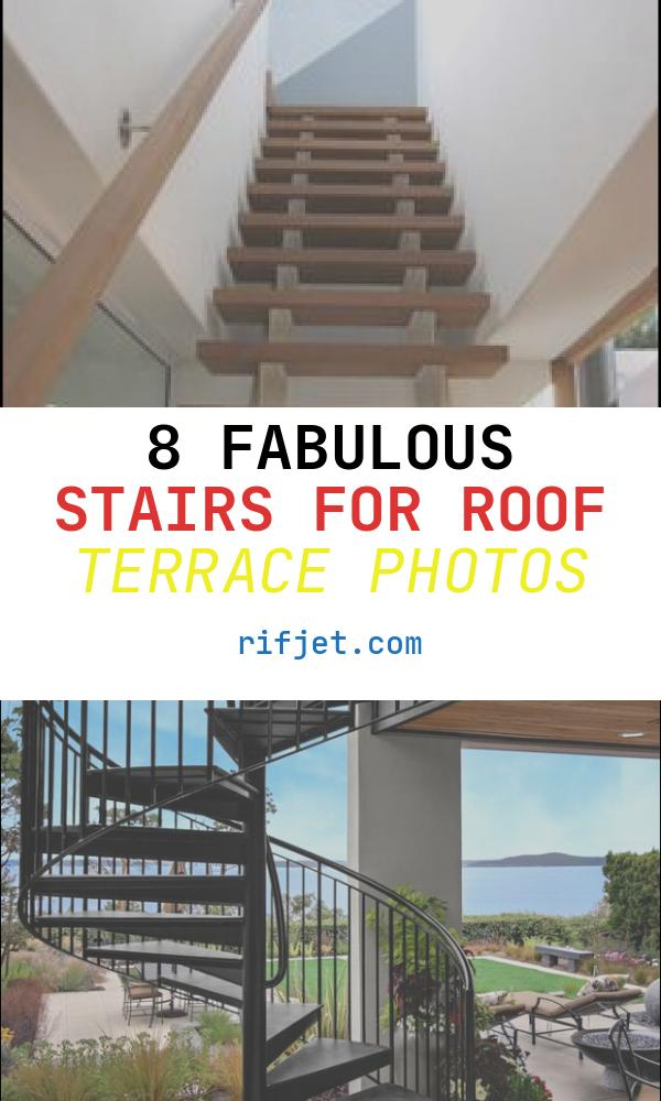 8 Fabulous Stairs for Roof Terrace Photos