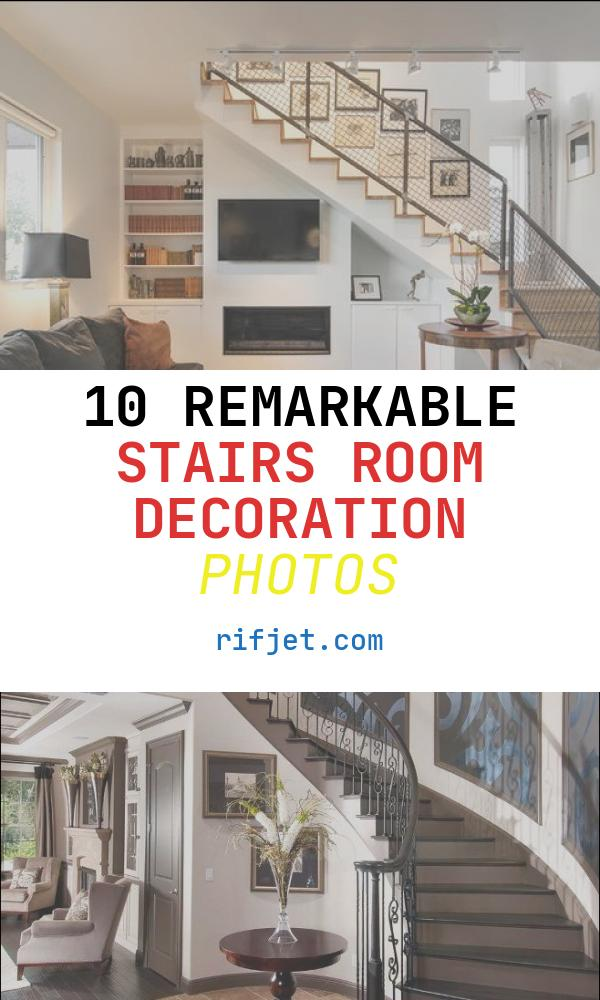 10 Remarkable Stairs Room Decoration Photos