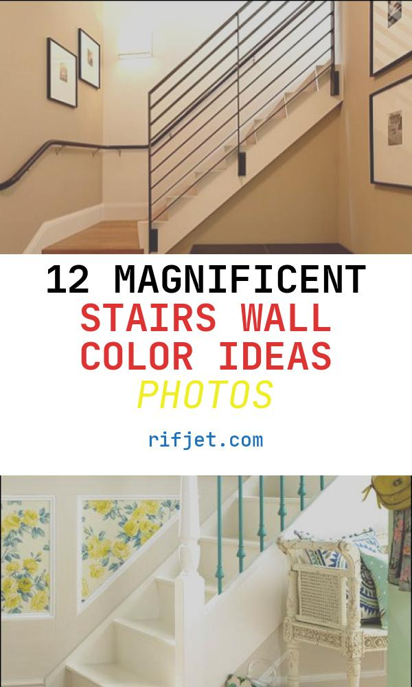 12 Magnificent Stairs Wall Color Ideas Photos