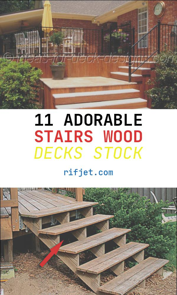 Stairs Wood Decks Lovely Silca System Stairs How to Build