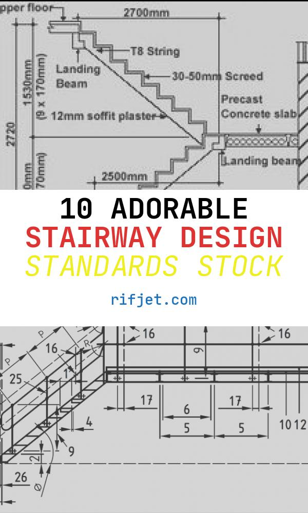 Stairway Design Standards New Standard Residential Staircase Dimensions Google Search