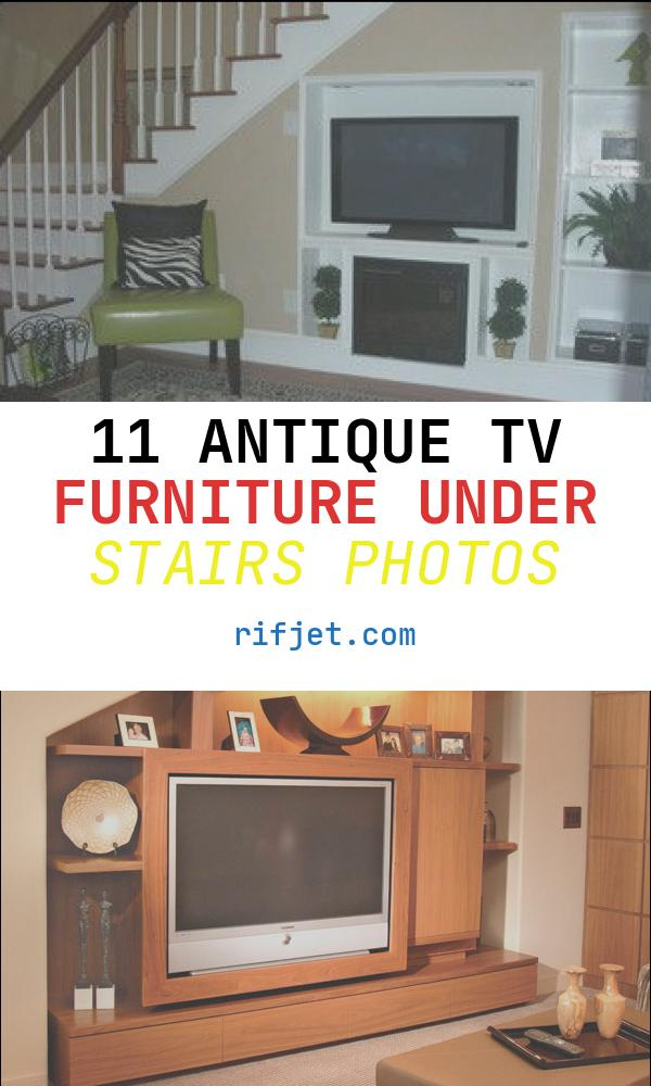 11 Antique Tv Furniture Under Stairs Photos