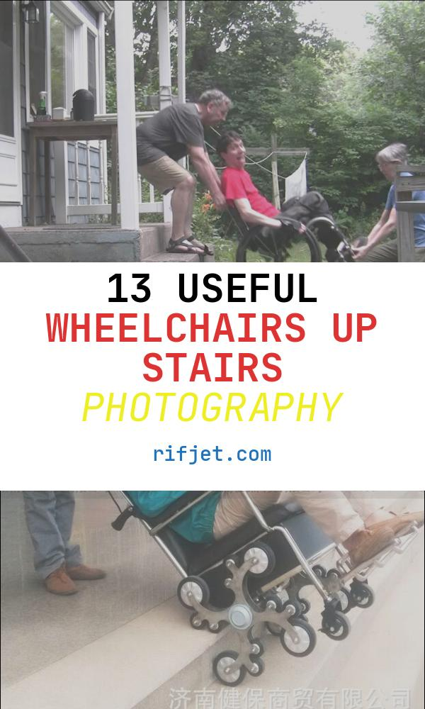 Wheelchairs Up Stairs New Getting assistance Wheelchair Down & Up Stairs while