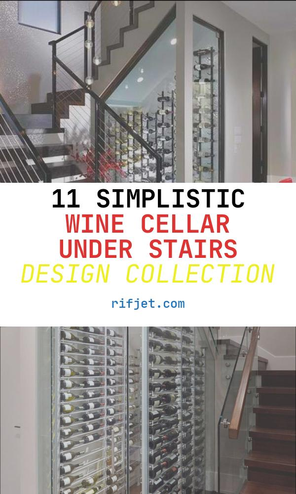 11 Simplistic Wine Cellar Under Stairs Design Collection