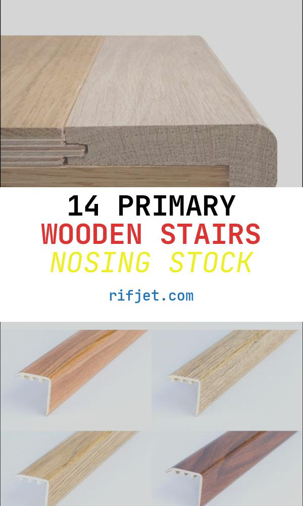 Wooden Stairs Nosing Luxury T&g Stair Nosing Unfinished Oak for 18mm Floors 2700mm