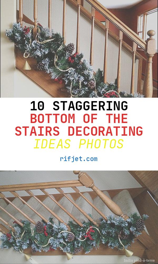Bottom Of the Stairs Decorating Ideas Best Of Holiday Decor Twist Garland at the Bottom Of Stair