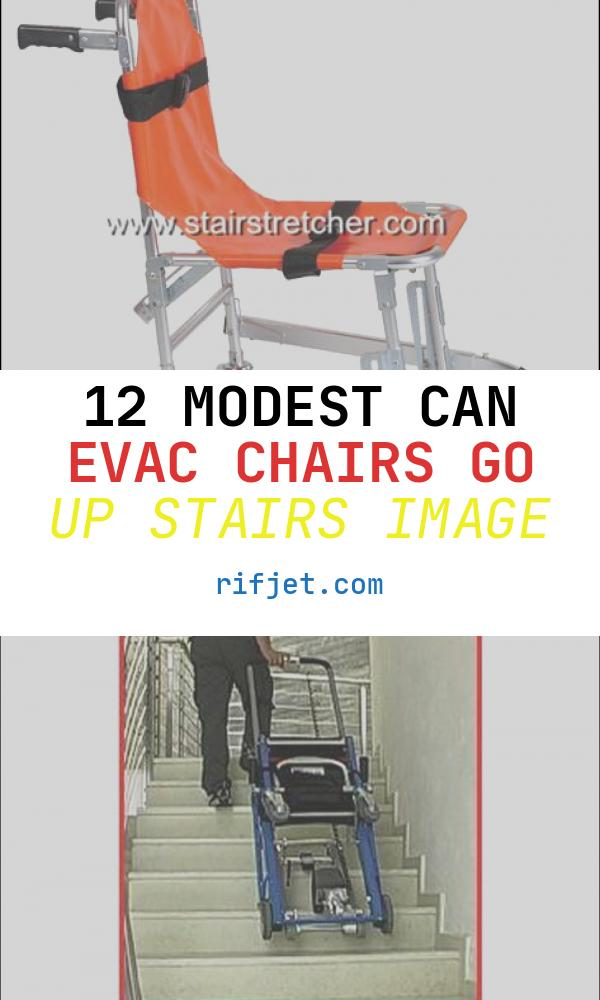 12 Modest Can Evac Chairs Go Up Stairs Image