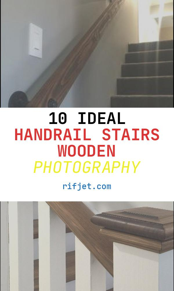 10 Ideal Handrail Stairs Wooden Photography