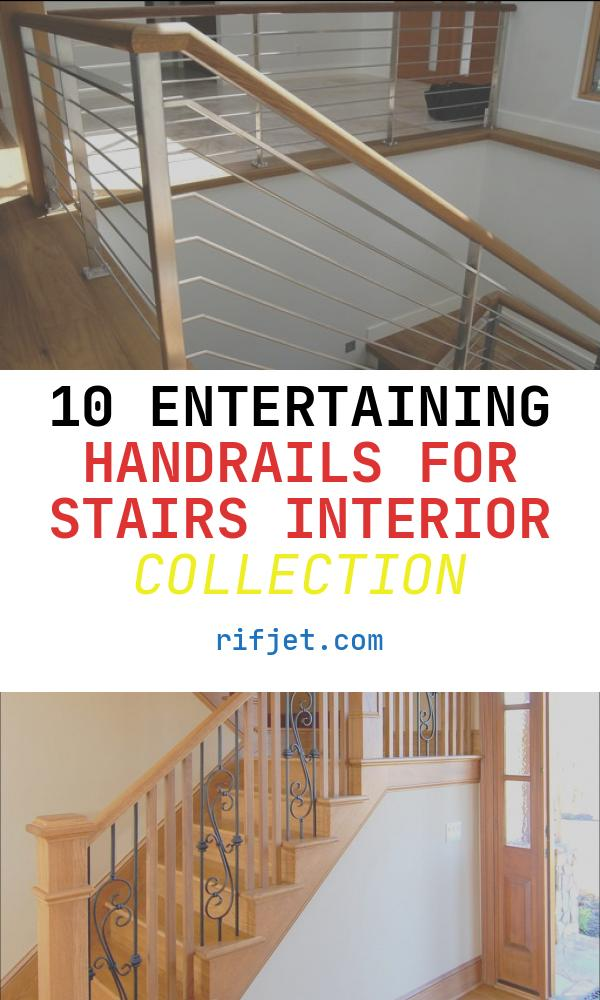 10 Entertaining Handrails for Stairs Interior Collection