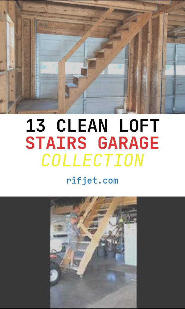 13 Clean Loft Stairs Garage Collection