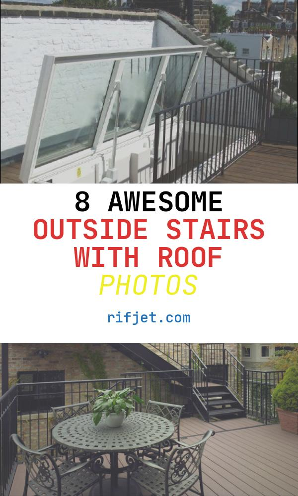 Outside Stairs with Roof Inspirational Rooftop Staircase & View In Gallery Outdoor Focused House