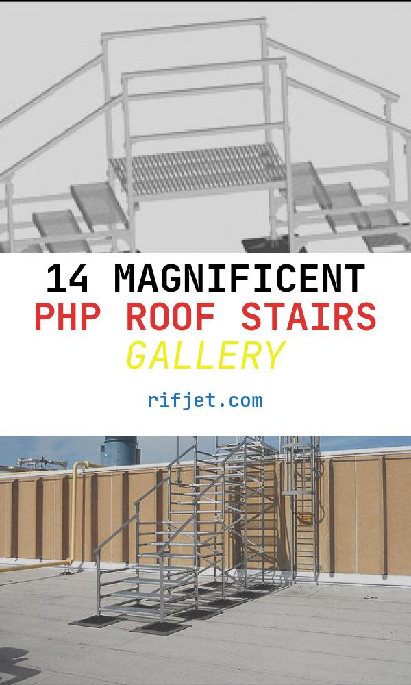 14 Magnificent PHP Roof Stairs Gallery