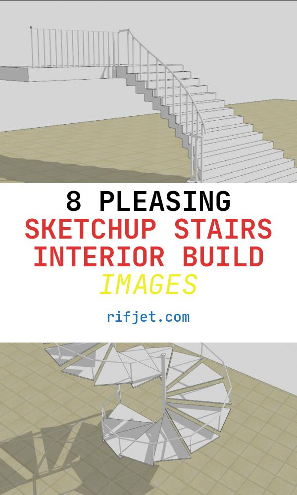 Sketchup Stairs Interior Build Inspirational Sketchup for Interior Design Stairs In Sketchup