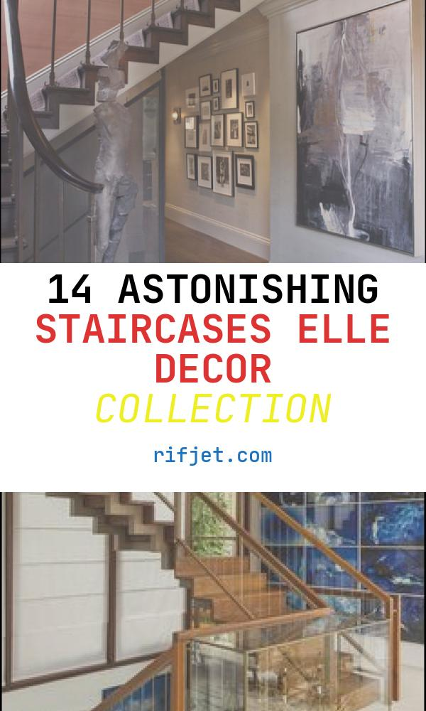 Staircases Elle Decor Elegant Elle Decor Showhouse 2010 Contemporary Staircase San