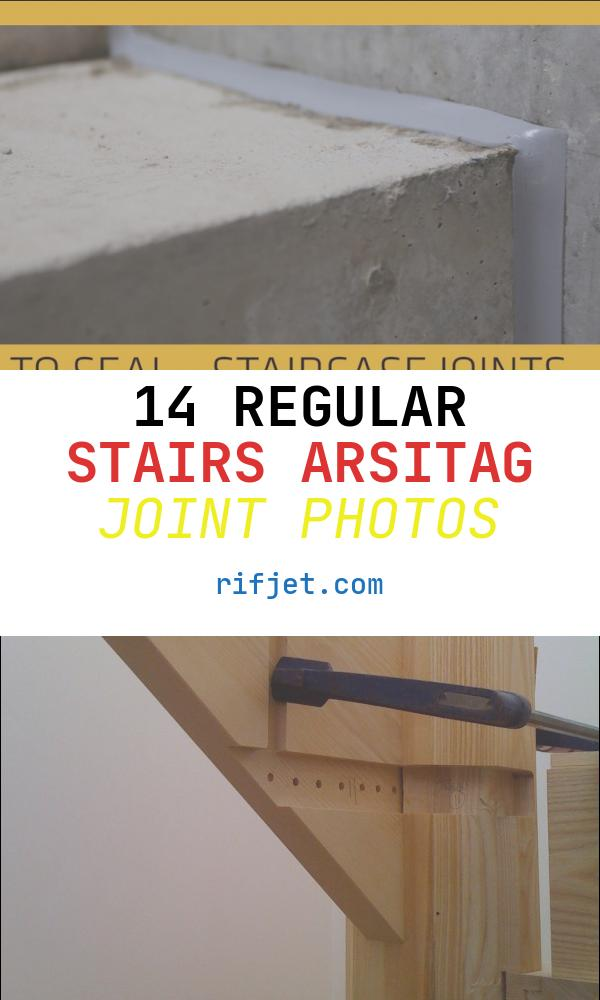 Stairs Arsitag Joint Lovely Application Staircase Joints