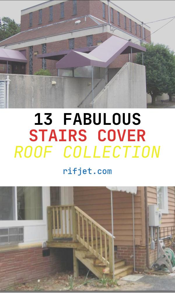 Stairs Cover Roof Beautiful Stairway Awning Gallery L F Pease Pany